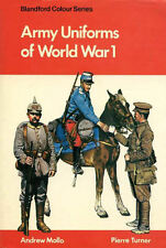 WWI-LIVRE Blandford Colour Series - ARMY UNIFORMS OF WORLD WAR I de Andrew Mollo