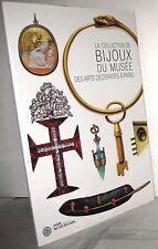 La Collection De Bijoux Du Musee Des Arts Decoratifs a Paris by Evelyne P. BOOK
