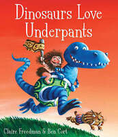 Dinosaurs Love Underpants by Claire Freedman, Acceptable Used Book (Paperback) F