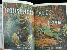 Brothers Grimm Household Tales HC Illustrated Mervyn Peake Bibliophile