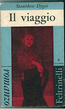 DYGAT STANISLAW IL VIAGGIO FELTRINELLI 1960 I° EDIZ. LE COMETE 8