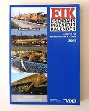 EIK - Eisenbahn Ingenieur Kalender 2009: Jahrbuch für Schienenverkehr & Technik