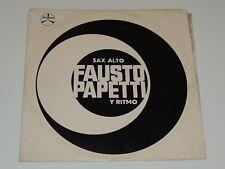 FAUSTO PAPETTI SAX ALTO E RITMI Lp RECORD MSM77042 ITALY JAZZ 1960 RARE