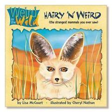 Hairy 'N' Weird: (The Strangest Mammals You Ever Saw) (New Roxbury Park Series)