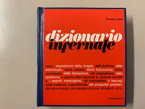 Dizionario infernale di Francesco Piquè Ed. Settedidenari 1971