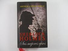 SHERLOCK HOLMES: SUS MEJORES CASOS - ARTHUR CONAN DOYLE 2010