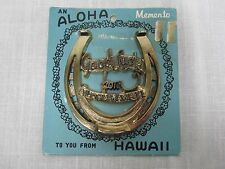 "VINTAGE MADE IN JAPAN ""GOOD LUCK FROM ALOHA HAWAII"" LUCKY HORSESHOE PLAQUE MINT!"