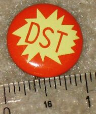 DST political pinback 1966 Uniform Time Act standardized daylight saving time 1""