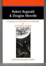 Classics of Fantastic Literature by Robert Reginald Douglas Menville Signed
