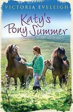 (Good)-Katy's Pony Summer: Book 5 (Katy's Exmoor Ponies) (Paperback)-Eveleigh, V