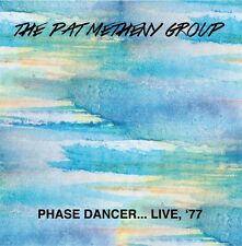 THE PAT METHENY GROUP - Phase Dancer Live, '77. New CD + sealed ** NEW **