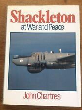 Shackleton at War and Peace by John Charles WWII RAF HB DJ Nice Book Airforce