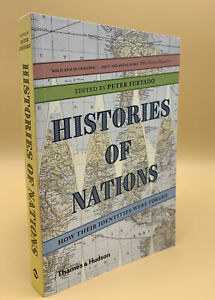 Histories of Nations: How Their Identities Were Forged by Peter Furtado...