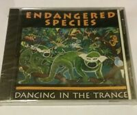 Dancing in the Trance CD by Endangered Species1995 Global Pacific Records NEW