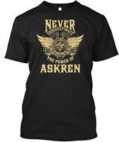 Askren Name Never Underestimate - The Power Of Hanes Tagless Tee T-Shirt