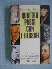 Quattro passi con i filosofi di Ludwig Giesz Ed.Mondolibri 1998