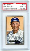 1951 BOWMAN # 219 GENE WOODLING PSA 8 NM-MT, NEW YORK YANKEES! VERY NICE!