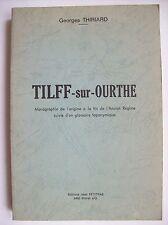 histoire de Tilff sur Ourthe 1976 Esneux principauté Liège