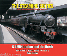The Steaming Sixties No.8 LMR, London and the North euston St Pancras