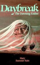 "Daybreak-The Dawning Ember-Mary Summer Rain-""No-Eyes"" series #6-Trade sized"