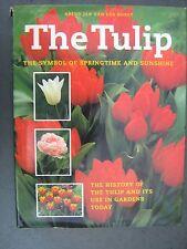 The Tulip: Symbol of Springtime  & Sunshine by Arend Jan Van der Horst CLEARANCE