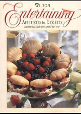 Entertaining, Appetizers to Desserts Book from Wilton 7020 - NEW
