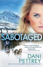 Sabotaged (Alaskan Courage) (Volume 5) by Pettrey, Dani Paperback Book