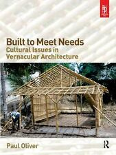 Built to Meet Needs: Cultural Issues in Vernacular Architecture ~FACTORY SEALED!