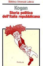 Norman Kogan = STORIA POLITICA DELL'ITALIA REPUBBLICANA