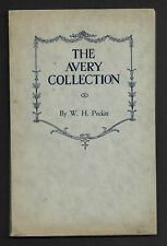 The Avery Collection Of Postage Stamps Of The World Book by W. H. Peckitt 1909