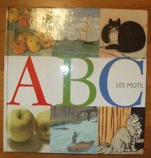 NEUF : A B C Les Mots - Magnifique imagier avec des oeuvres d'art