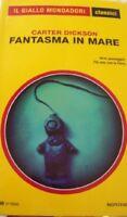 Fantasma In Mare,Carter Dickson  ,Mondadori,2015