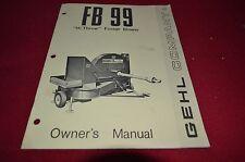 Gehl FB 99 Forage Blower Operator's Manual BVPA