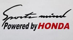 Sports mind Powered by HONDA decal hood or body decal. Car Window sticker.