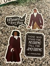 4 Hamilton Stickers Those Who Stand Quote Alexander Broadway Play Show Musical