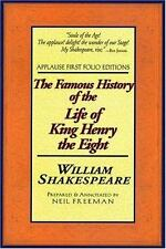 The Famous History of the Life of King Henry the Eight: Applause First Folio Edi