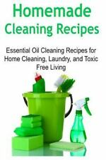 Homemade Cleaning Recipes: Essential Oil Cleaning Recipes for Home Cleaning,...