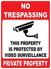 (2 X SIGNS) NO TRESPASSING PRIVATE PROPERTY - VIDEO SURVEILLANCE - 200 X 300MM