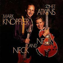 Neck and Neck von Mark Knopfler, Chet Atkins | CD | Zustand gut