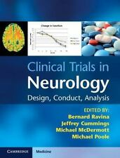 Clinical Trials in Neurology : Design, Conduct, Analysis (2012, Hardcover)