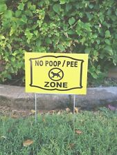 2 signs 12� X 8� no dog Poop Pee Zone 2 Steel Stands free ship 24 hrs