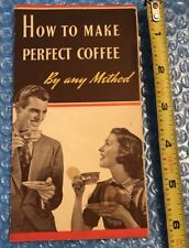 "Vg 30's Maxwell house ""How to make perfect coffee by any method� Brochure"