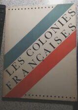 LES COLONIES FRANCAISES - Numéroté et Dédicacé - 1931