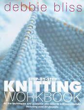 Debbie Bliss Step-By-Step Knitting Workbook by Debbie Bliss (Paperback, 2001)