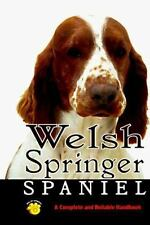 Welsh Springer Spaniel: A Complete and Reliable Handbook (Rare Breed)