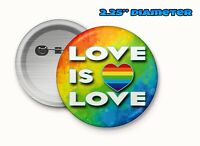 """LGBTQ Pinback Button 2.25"""" Pins Gay Pride Love is Love message support"""