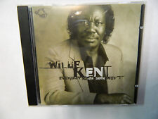 Willie Kent – Everybody Needs Somebody - Wolf Records – 120.889 CD