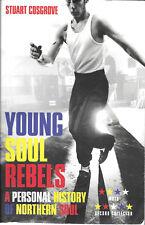 YOUNG SOUL REBELS Personal History Northern Soul music Stuart Cosgrove MOJO book