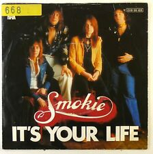"""7"""" Single - Smokie - It's Your Life / Now You Think You Know - S2203"""