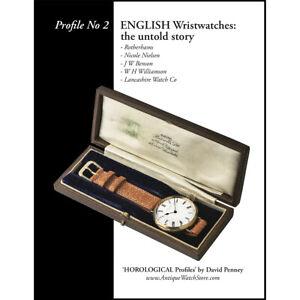 BOOK - ENGLISH Wristwatches: Rotherhams, Nicole Nielsen, J W Benson, etc